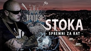STOKA - SPREMNI ZA RAT (OFFICIAL VIDEO)