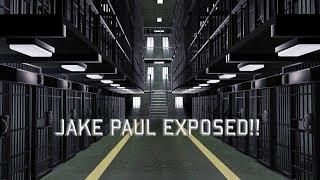 JAKE PAUL EXPOSED!!! | JAKE PAUL GOING TO PRISON?!