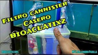 Como Hacer Un Filtro Cannister Casero