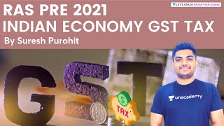 Indian Economy GST Tax   Economics   RAS Pre 2021   By Suresh Purohit