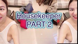 Housekeeper PART 2