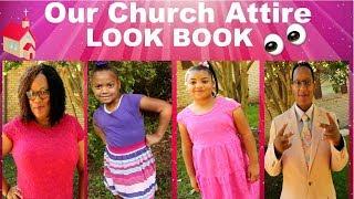 Our Church Attire Look Book