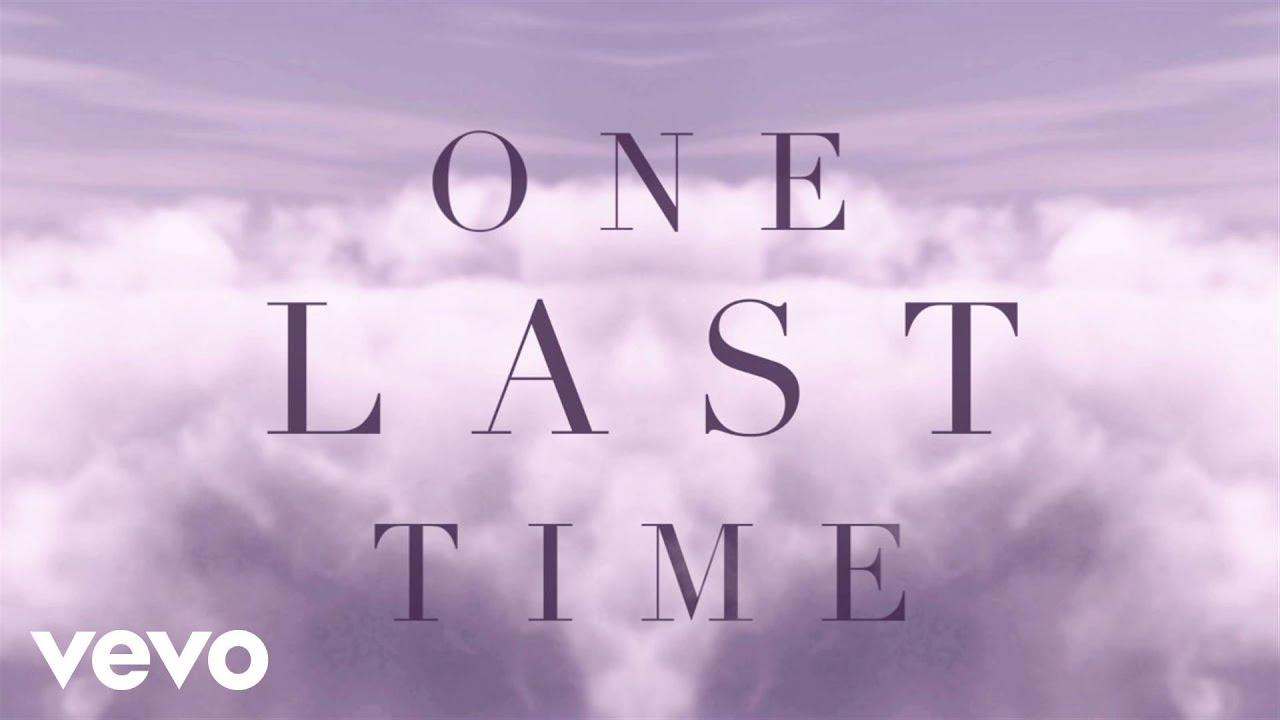 """""""One Last Time"""" Ariana Grande Lyrics"""