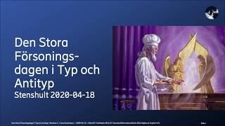 04 Den Stora Försoningsdagen i Typ och Antityp – Sune Gustafsson