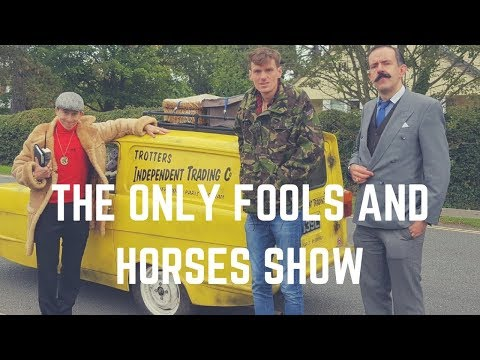 The Only Fools and Horses Show Video