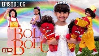 Bola Bolu - Episode 06