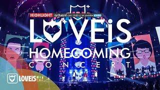 เปิดตัวหนุ่มหล่อคืนสู่เหย้า - Highlight LOVEiS Homecoming Concert