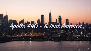 Apollo 440 - Astral America (with Lyrics)