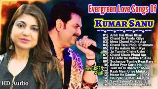 Evergreen Love Songs Of Kumar Sanu & Alka Yagnik, Best of kumar sanu,Golden Hit,90s hit playlist