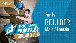 IFSC Climbing World Cup Toronto 2015 - Bouldering - Finals - Male/Female