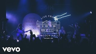 COIN   Talk Too Much (Live At Lincoln Hall)