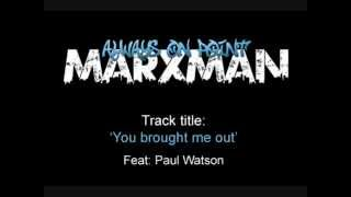 You brought me out - Featuring Paul Watson