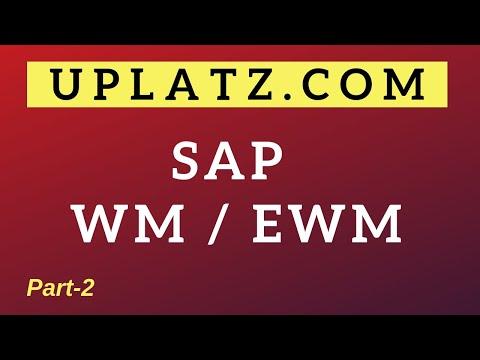 SAP WM & EWM Training - part 2 | SAP Warehouse Management ...