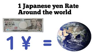 What 1 Japanese yen Equals  around the world   currency exchange rate in Japan   One yen in Rupees