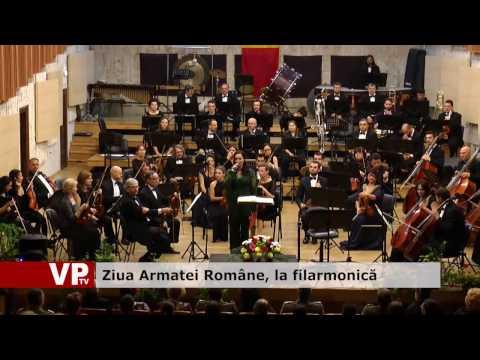 Ziua Armatei Române, la filarmonică