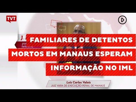 Familiares de detentos mortos em Manaus esperam informação no IML