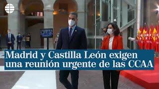 Madrid y Castilla León exigen al Ministerio de Sanidad medidas comunes para confinar territorios