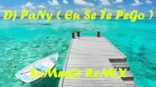 Dj PaNy  Eeuu See Te Peegoo Remix Electronico 2012