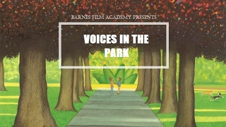 Voices in the Park, a short film.