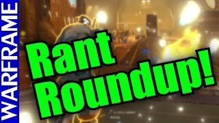 Warframe Rant Roundup! Are Ya Burnin' Out? This Might Help ^_^