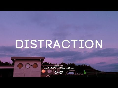 """Distraction"" - Bryson Tiller 