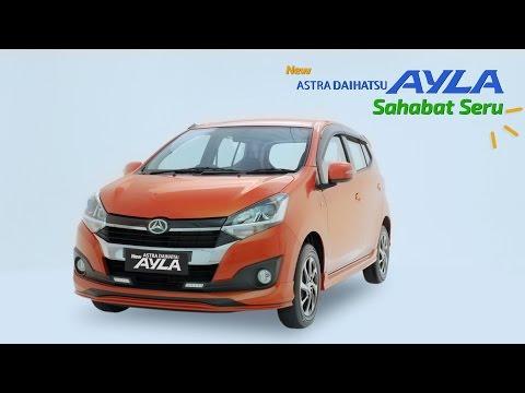 New Astra Daihatsu Ayla - Sahabat Seru
