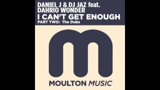 Daniel J & DJ Jaz_feat. Dahrio Wonder - I Cant Get Enough (Ovidio Acid Test Remix) - Moulton Music