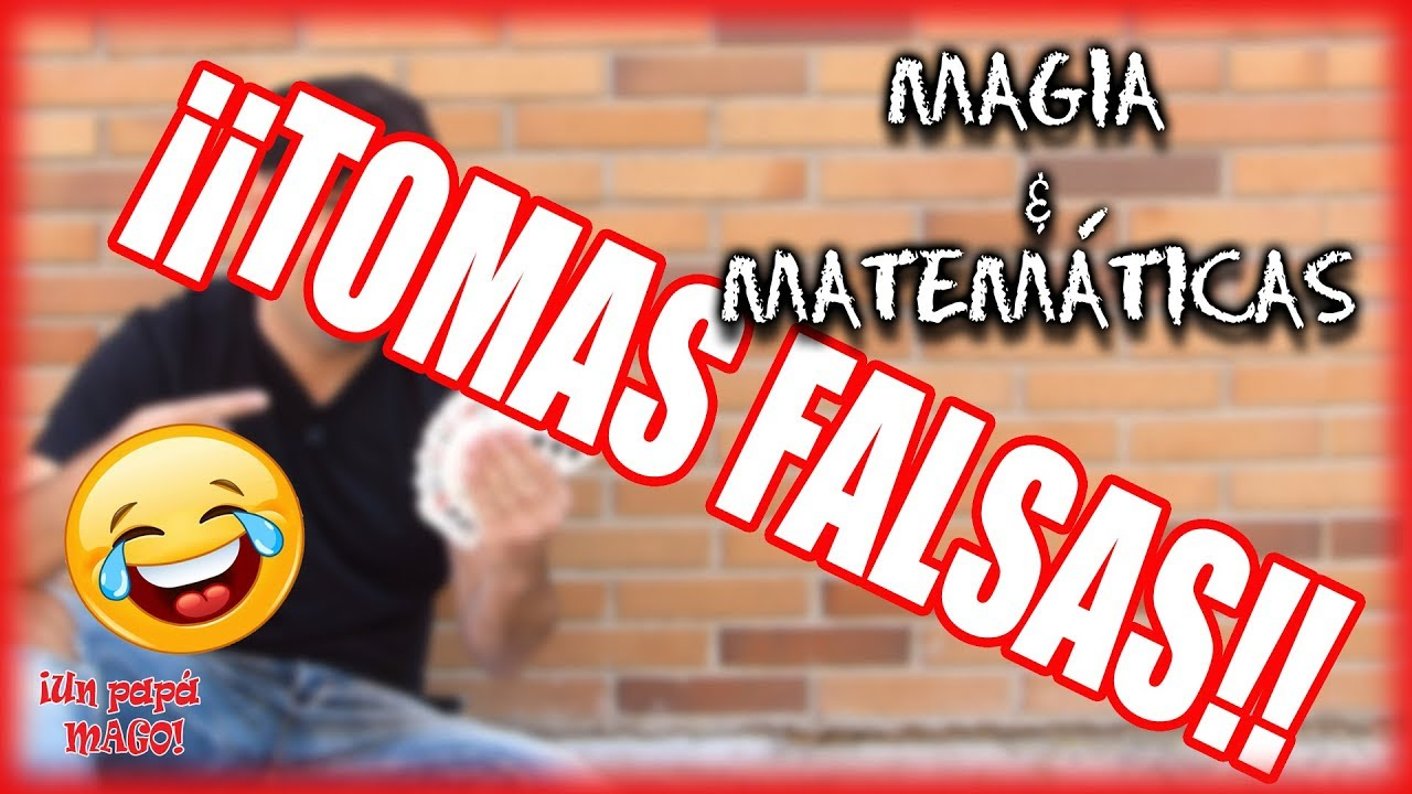 TOMAS FALSAS | MAGIA + MATEMÁTICAS | VLOG | Is Family Friendly