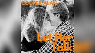 Cooper Alan Let Her Talk