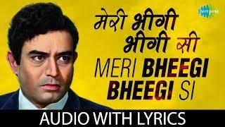Meri Bheegi Bheegi Si with lyrics | मेरी   - YouTube