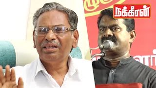 Exclusive : CPM's Arunan advice Seeman ! Counts conflict, comes to Conclusion
