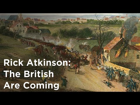 Rick Atkinson on Writing the American Revolution