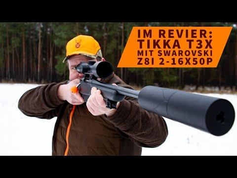 tikka: Tikka T3x mit Swarovski Z8i: Erfahrungsbericht zur jagdlichen Kombination aus Büchse und Zielfernrohr