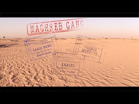 FARID BANG x FRENCH MONTANA x KHALED  //  MAGHREB GANG //   [ official Video ] prod. by Juh-Dee