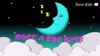 Rock A Bye Baby   Nhạc Ru Bé Ngủ Ngon   Kids Songs