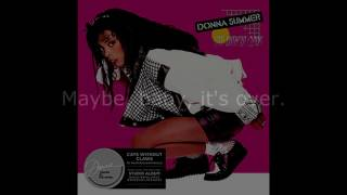 "Donna Summer - Maybe It's Over LYRICS SHM ""Cats Without Claws"" 1984"