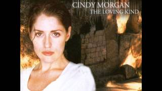 Cindy Morgan- The Only Way
