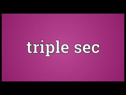 Triple sec Meaning