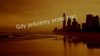 The Chainsmokers, Aazar   Siren  [TŁUMACZENIE PL]