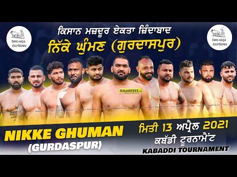 Nikke Ghuman (Gurdaspur) Kabaddi Tournament 13 Apr 2021