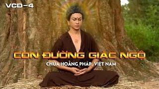 Con Đường Giác Ngộ - Trailer (Phật và Thánh Chúng)