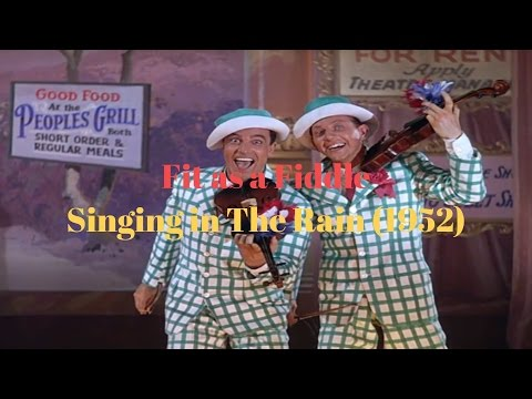 Fit as a Fiddle - Singing in The Rain (1952)/Movie Scene's
