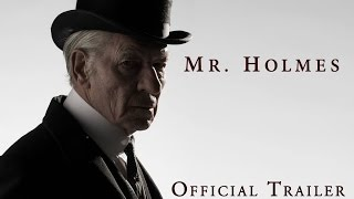 Official Mr. Holmes - Official Trailer