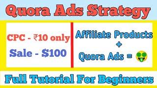 Quora Ads Affiliate Marketing Strategy