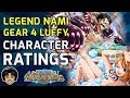 NEW Gear 4 Luffy & Nami Legend Character Ratings & Review! [One Piece Treasure Cruise]