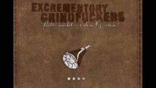 Excrementory Grindfuckers - die wanne
