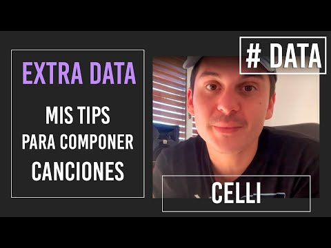 Celli video Mis TIPS para COMPONER canciones - # DATA / 2021