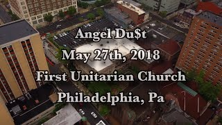 Angel Du$t • FULL SET - The Church • Philly • 5.27.18