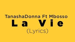 Tanasha Dona Ft Mboso La vie (Video Lyrics)