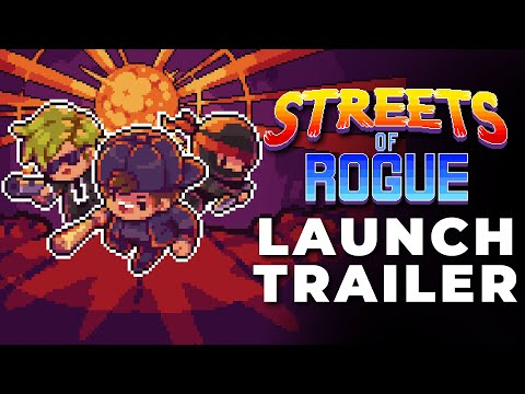 Streets of Rogue - Launch Trailer (PS4, Xbox One, Switch, Steam)